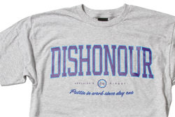 Dishonour Finest Tees Adelaide's Finest Putting work in since day one
